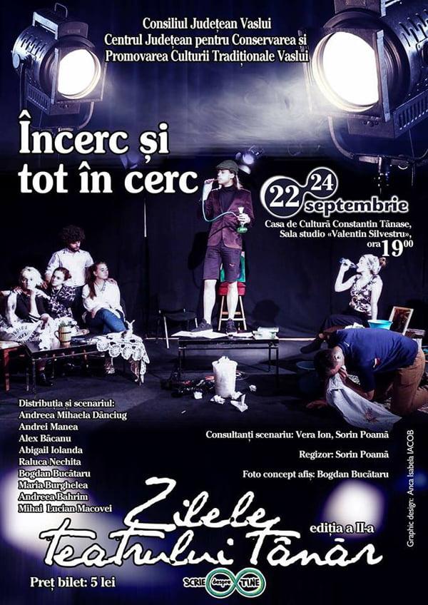 Zilele teatrului tânãr la Vaslui, 22-24 septembrie