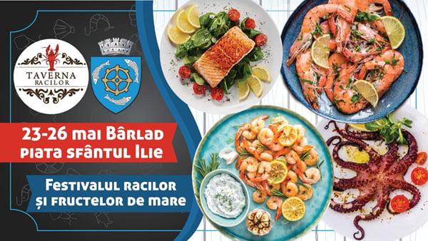 Festivalul Racilor si Fructelor de mare, în premierã la Bârlad!